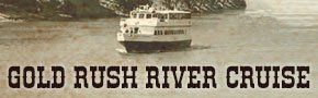 Sacramento Gold Rush River Cruises